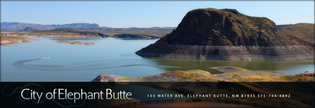 Welcome to The City of Elephant Butteelephant butte city